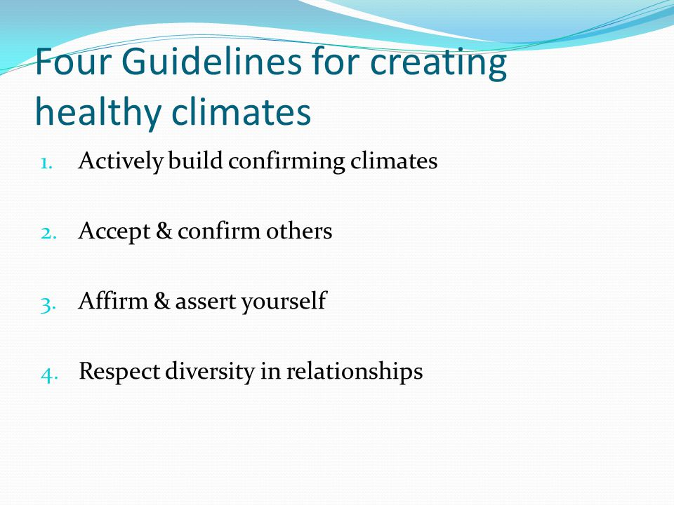 Four Guidelines for creating healthy climates