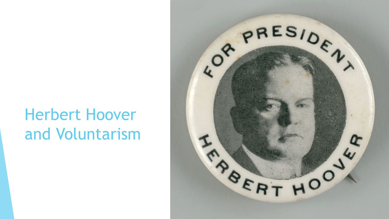 Herbert Hoover and Voluntarism