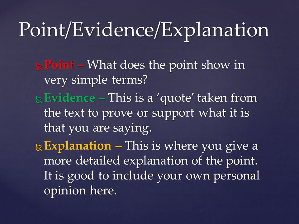Point/Evidence/Explanation