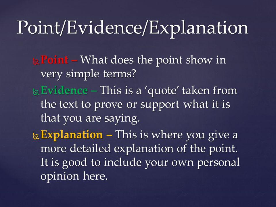 Point/Evidence/Explanation
