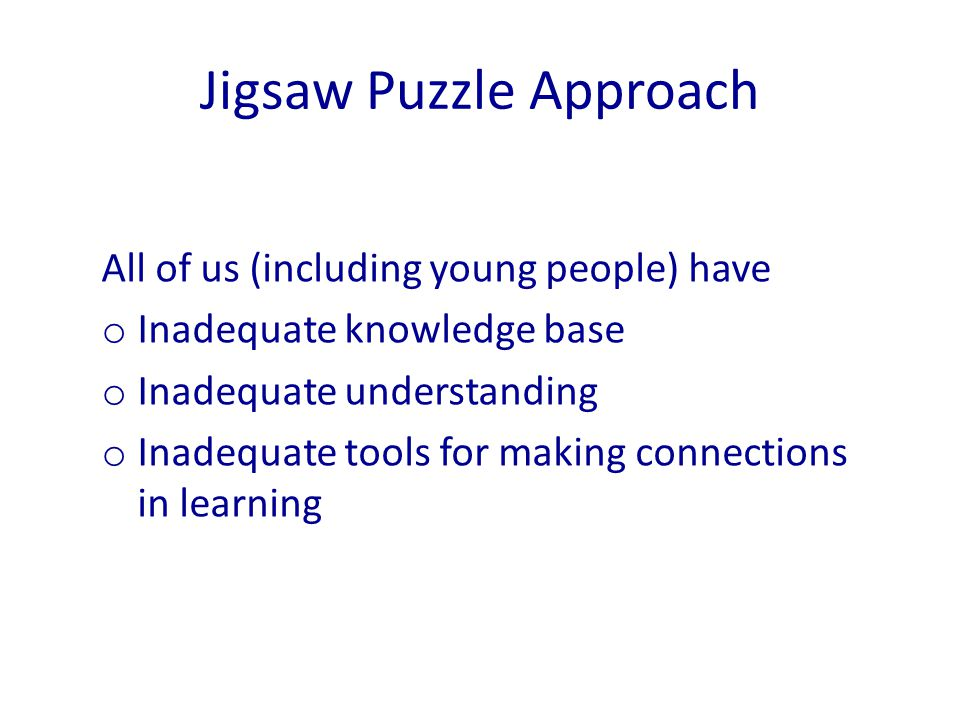 Jigsaw Puzzle Approach