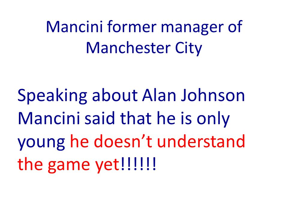 Mancini former manager of Manchester City