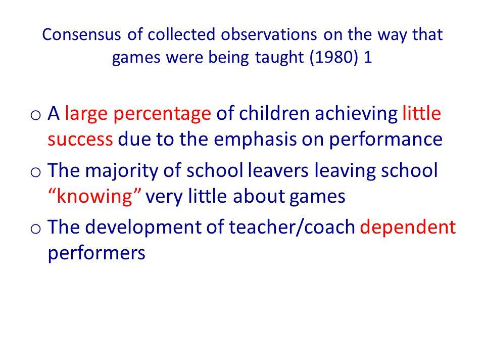 The development of teacher/coach dependent performers