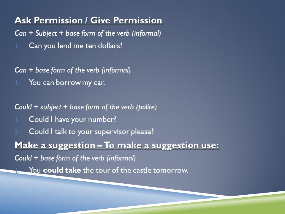 Ask Permission / Give Permission