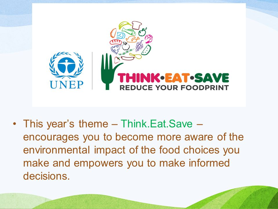 This year's theme – Think. Eat