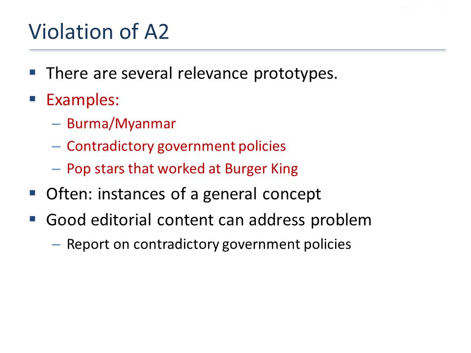 Violation of A2 There are several relevance prototypes. Examples: