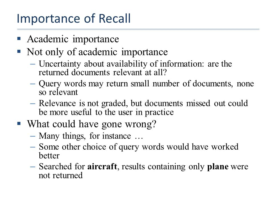 Importance of Recall Academic importance
