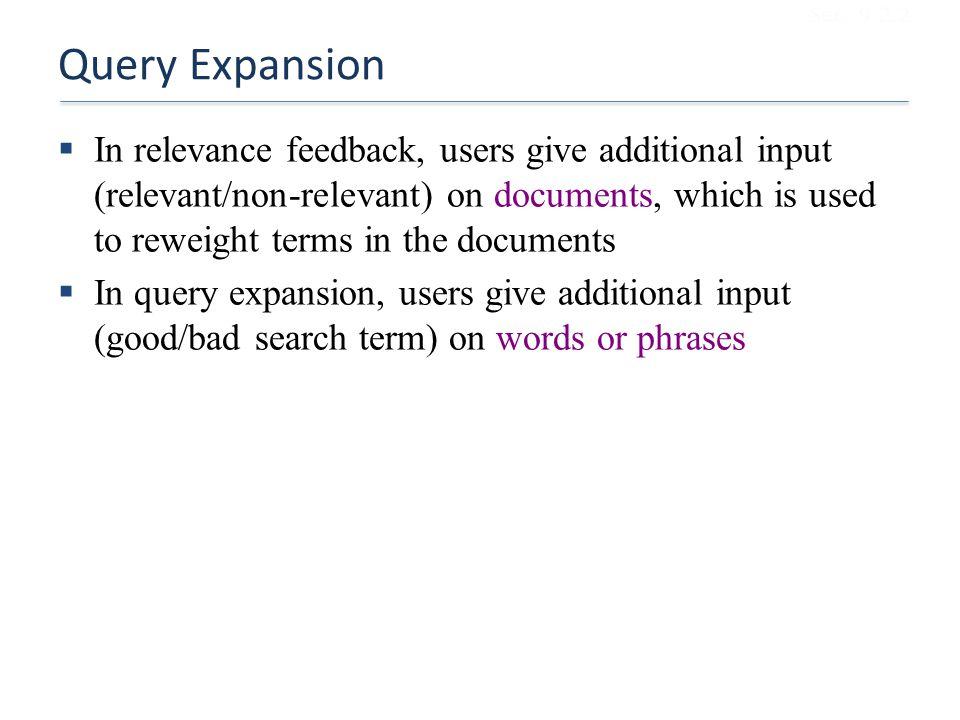 Sec. 9.2.2 Query Expansion.