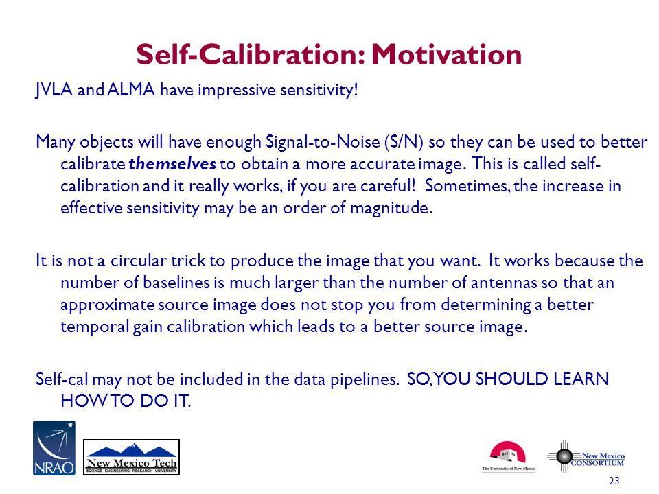 Self-Calibration: Motivation
