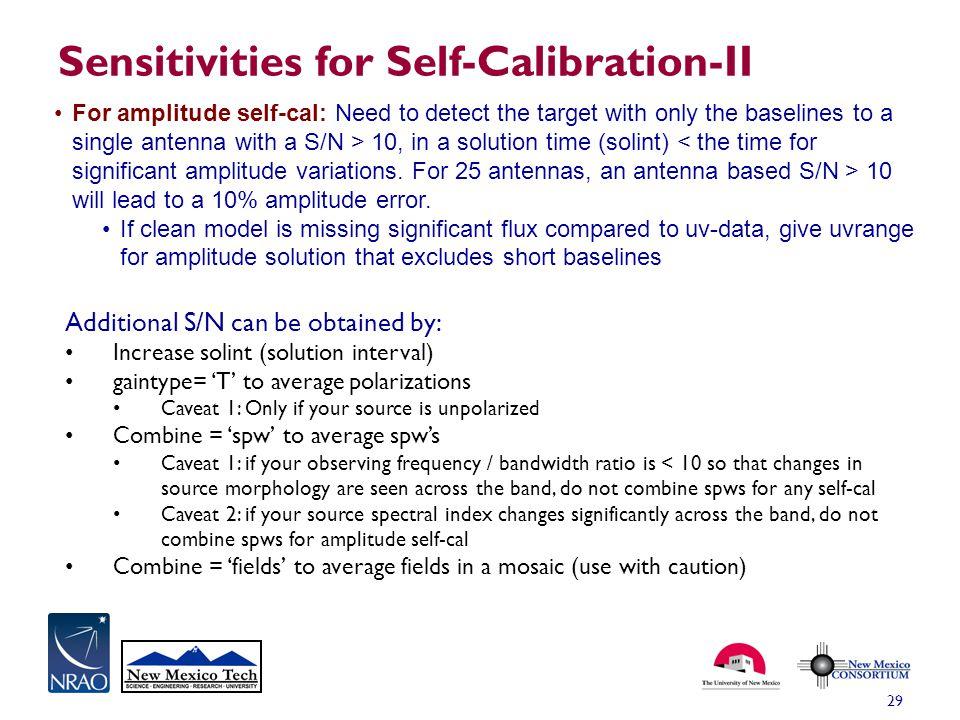 Sensitivities for Self-Calibration-II