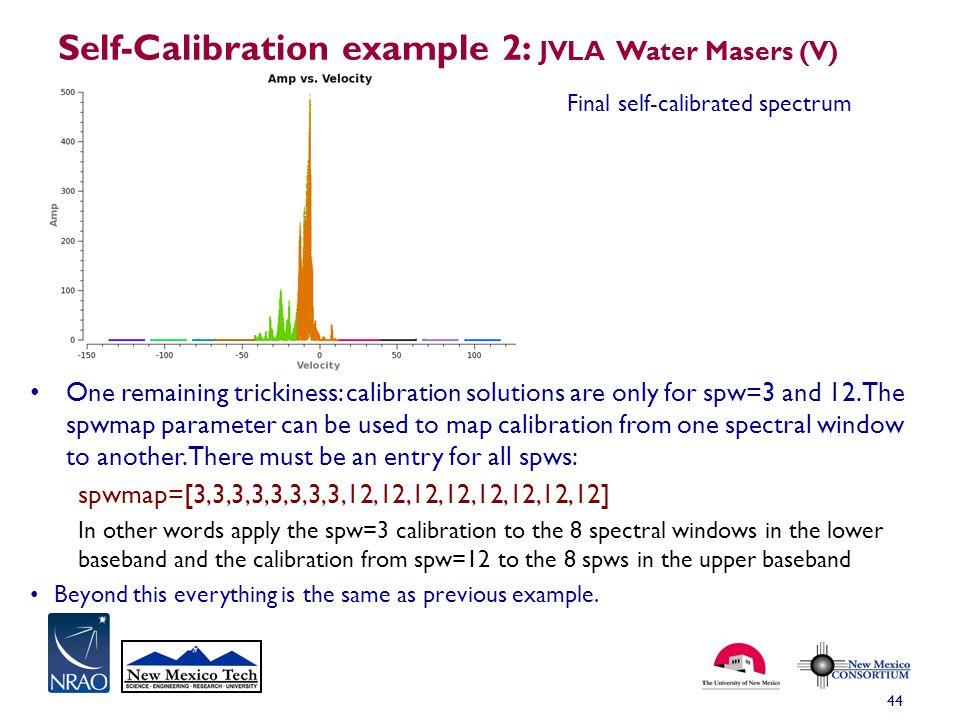 Self-Calibration example 2: JVLA Water Masers (V)