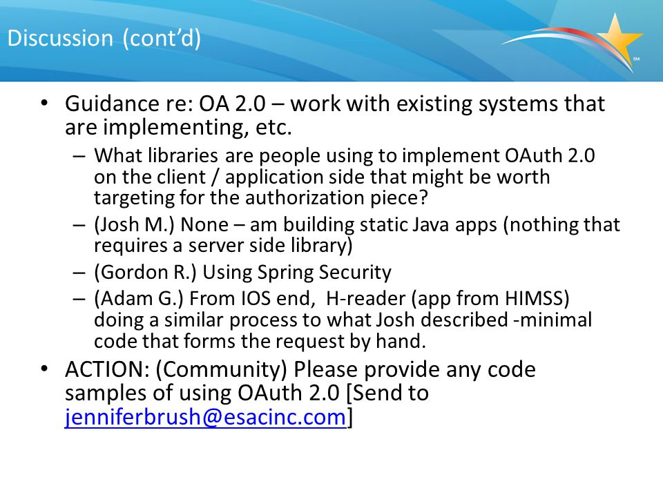 Discussion (cont'd) Guidance re: OA 2.0 – work with existing systems that are implementing, etc.