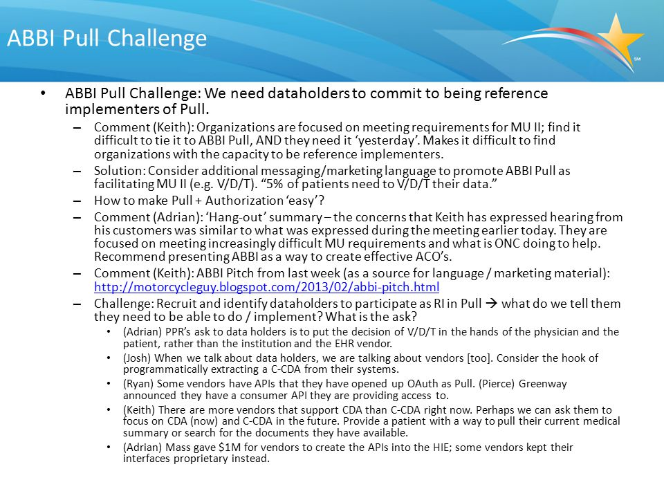 ABBI Pull Challenge ABBI Pull Challenge: We need dataholders to commit to being reference implementers of Pull.
