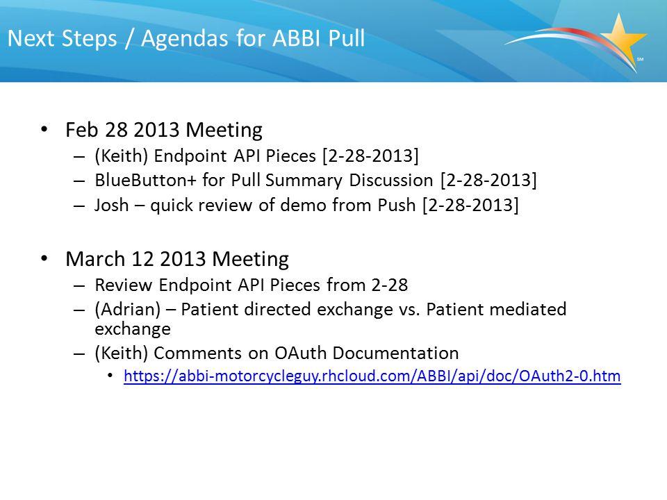 Next Steps / Agendas for ABBI Pull