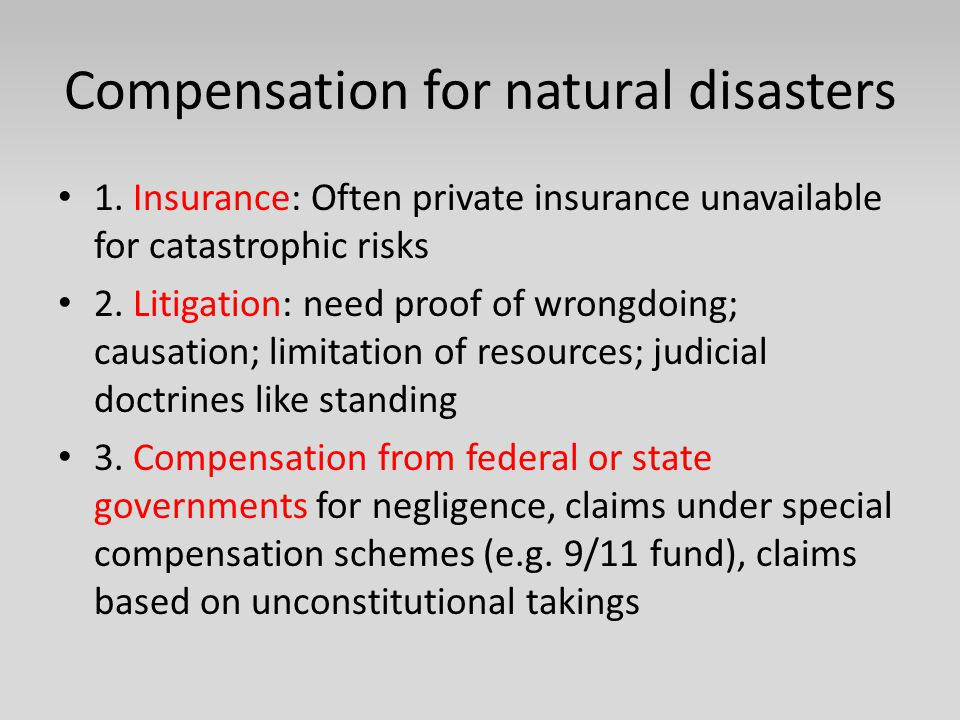 Compensation for natural disasters