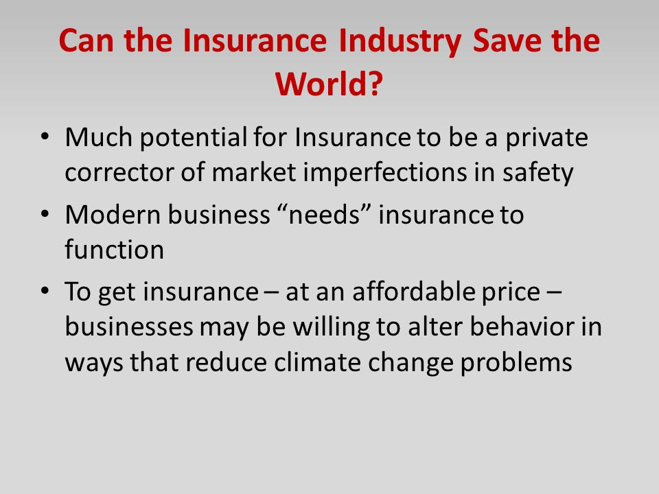 Can the Insurance Industry Save the World
