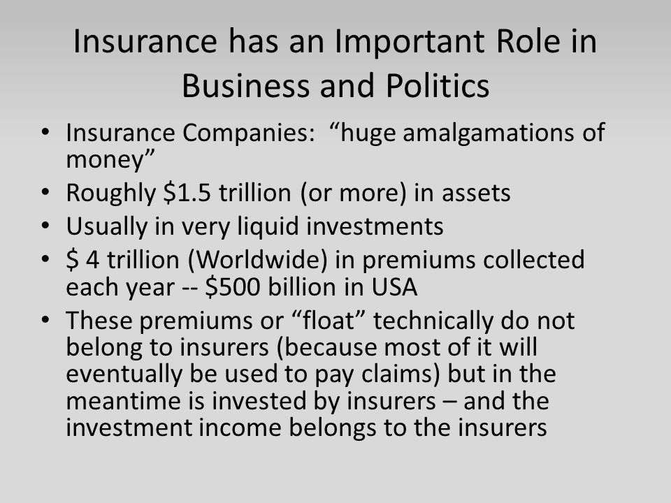 Insurance has an Important Role in Business and Politics