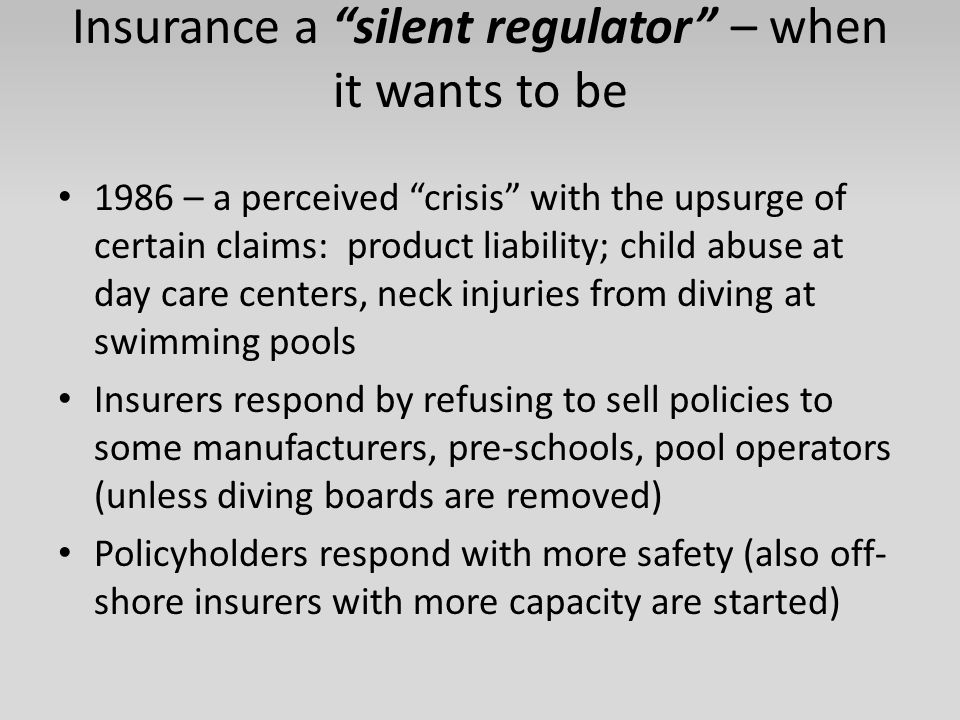 Insurance a silent regulator – when it wants to be