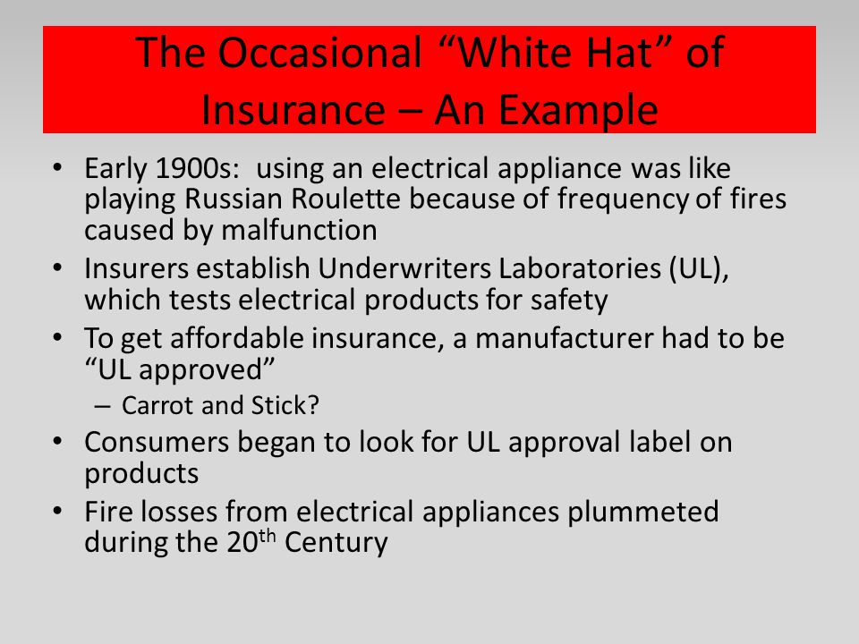The Occasional White Hat of Insurance – An Example