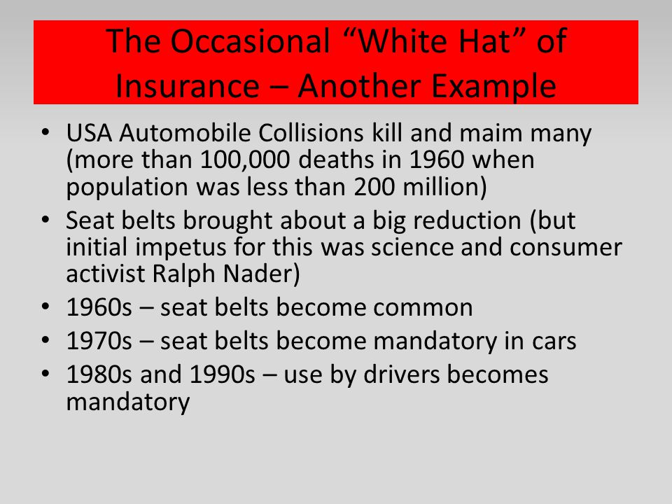 The Occasional White Hat of Insurance – Another Example