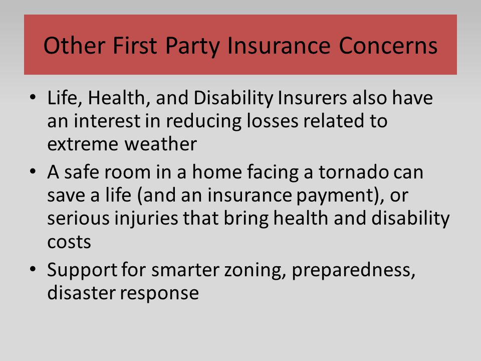 Other First Party Insurance Concerns