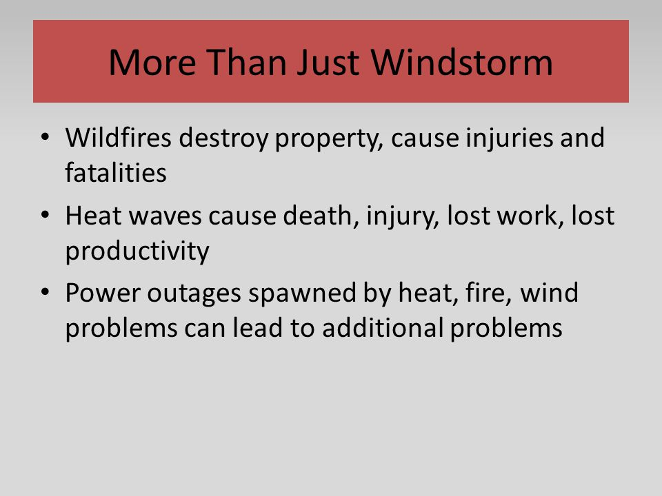 More Than Just Windstorm