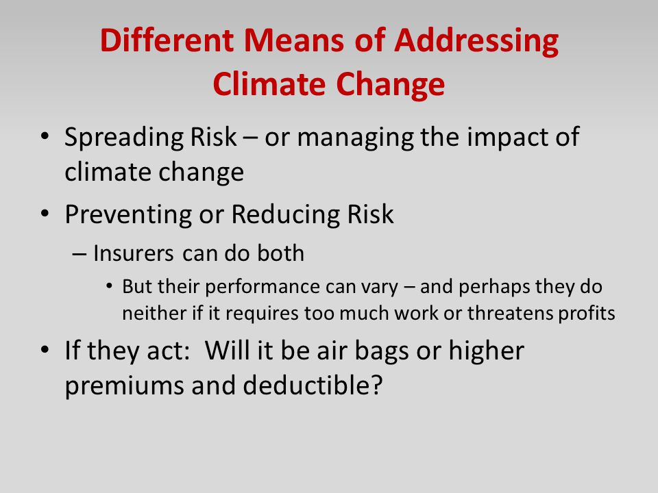 Different Means of Addressing Climate Change