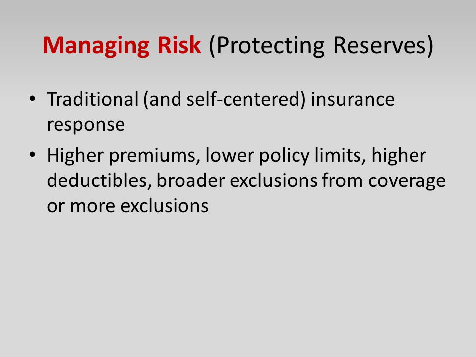 Managing Risk (Protecting Reserves)
