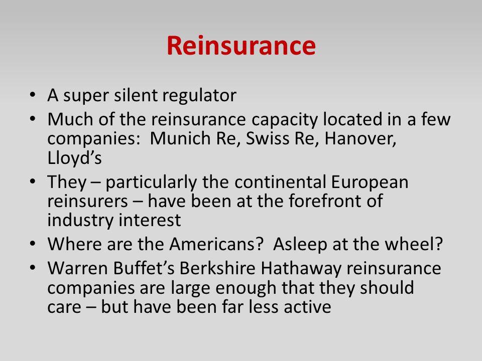Reinsurance A super silent regulator