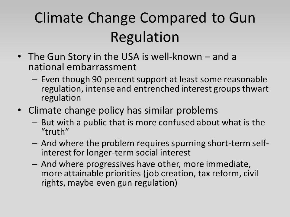 Climate Change Compared to Gun Regulation