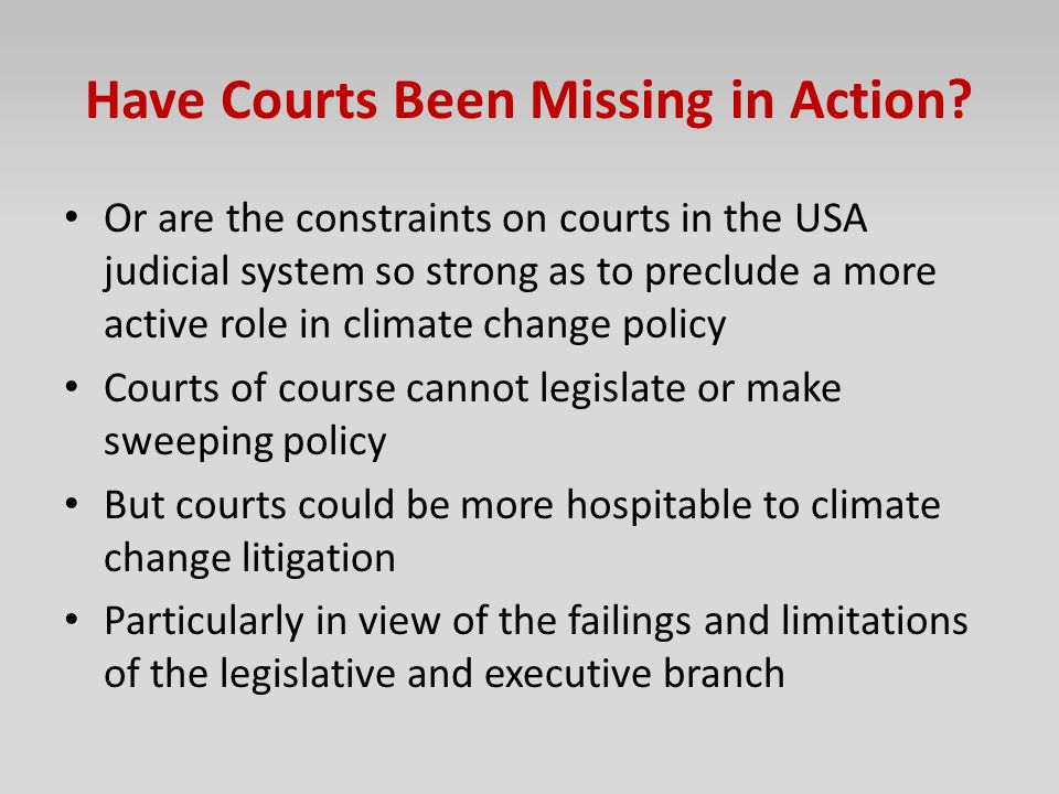 Have Courts Been Missing in Action