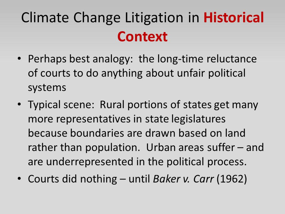 Climate Change Litigation in Historical Context