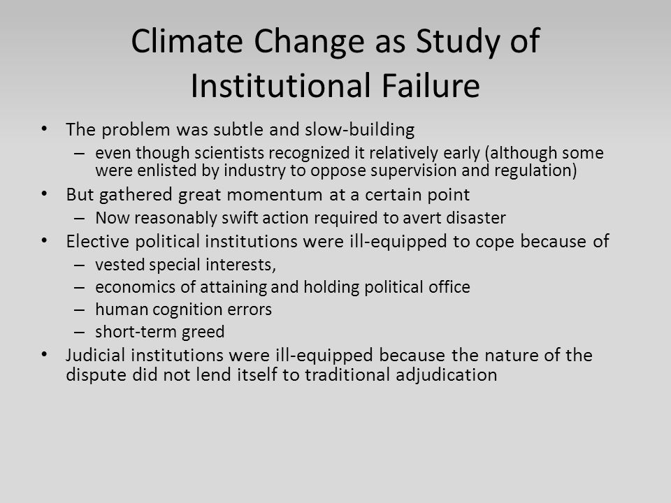 Climate Change as Study of Institutional Failure