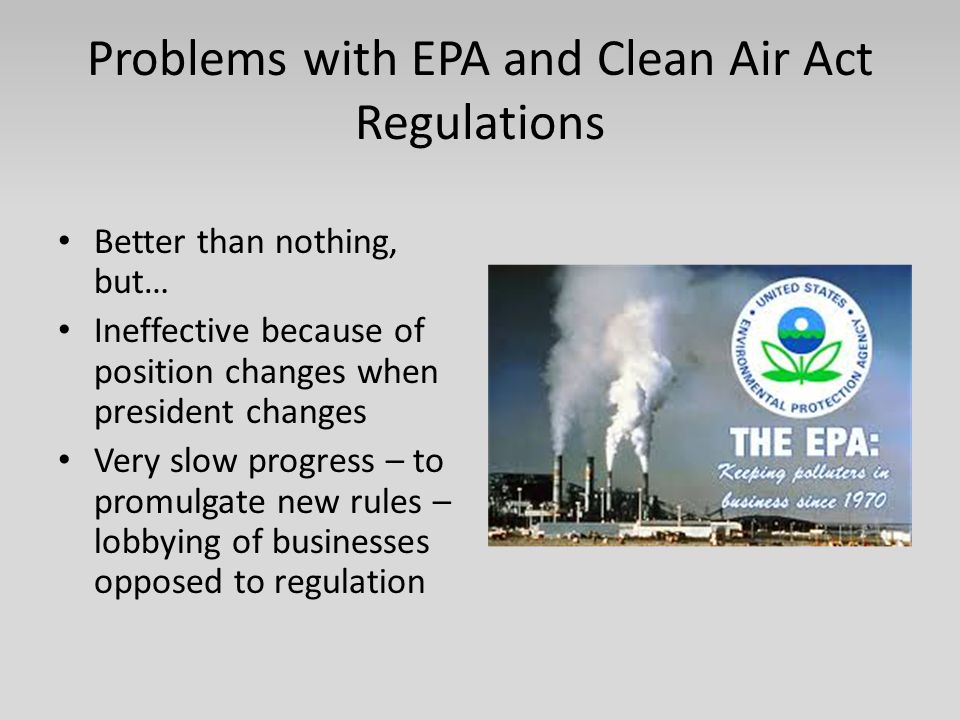 Problems with EPA and Clean Air Act Regulations