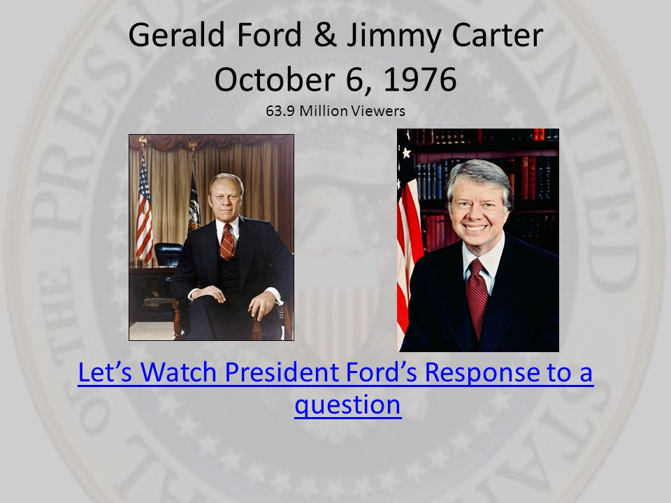 Gerald Ford & Jimmy Carter October 6, 1976 63.9 Million Viewers