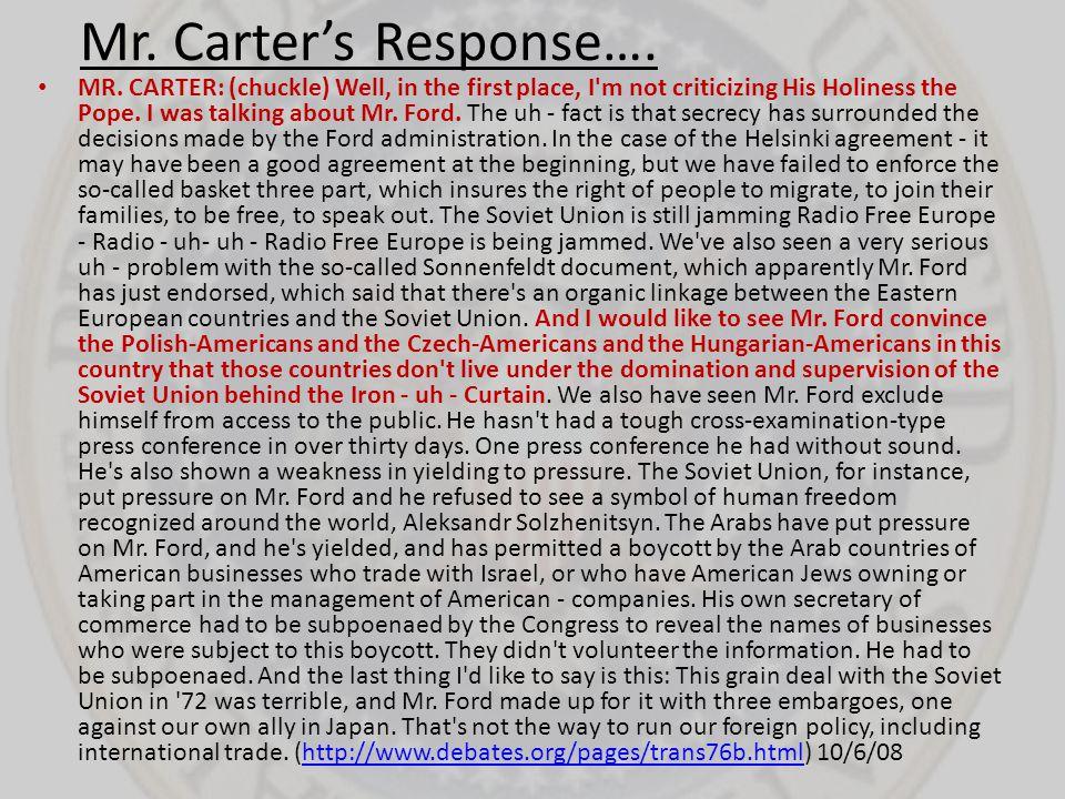 Mr. Carter's Response….