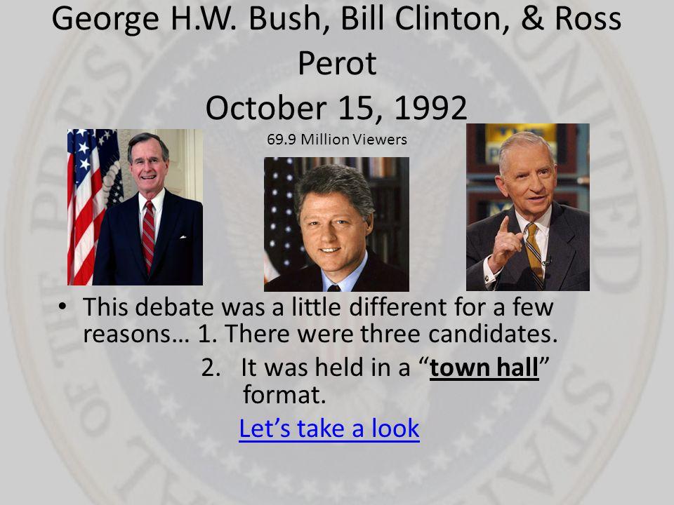 George H. W. Bush, Bill Clinton, & Ross Perot October 15, 1992 69