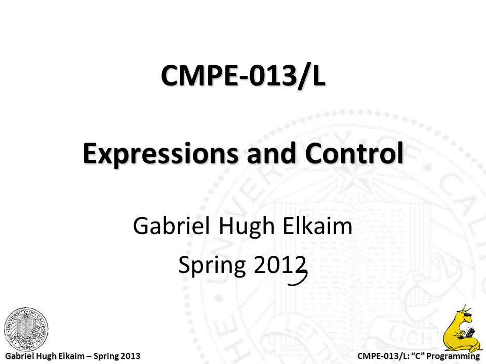 CMPE-013/L Expressions and Control