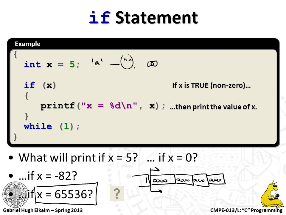 if Statement What will print if x = 5 … if x = 0 …if x = -82