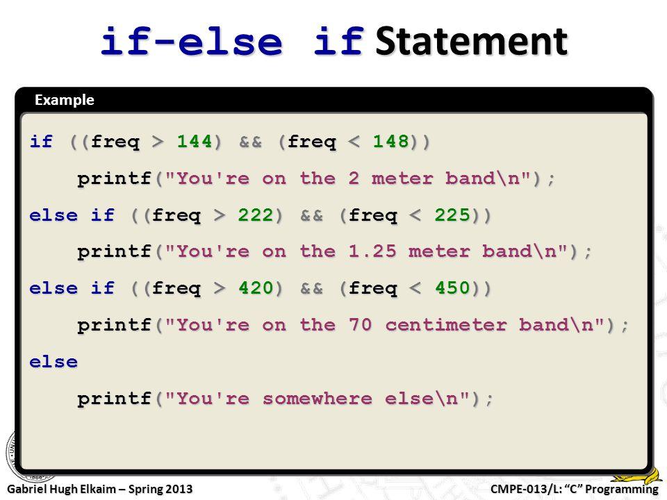 if-else if Statement if ((freq > 144) && (freq < 148))