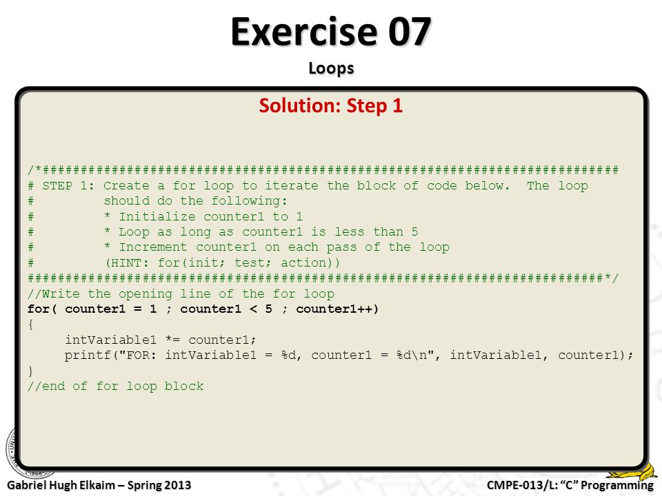 Exercise 07 Loops Solution: Step 1