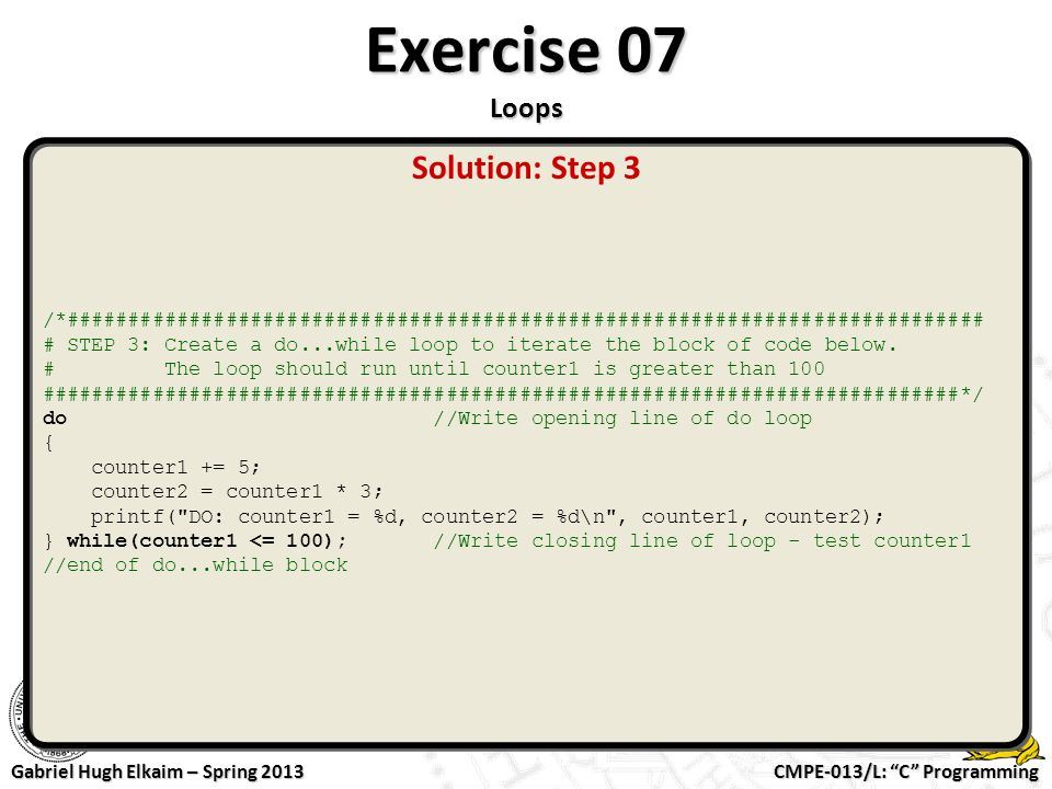 Exercise 07 Loops Solution: Step 3