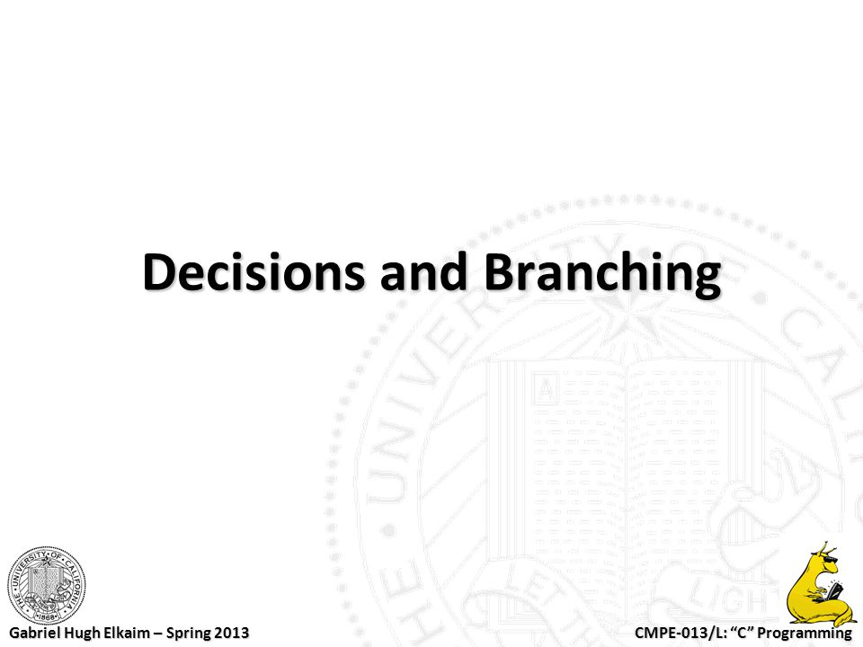 Decisions and Branching