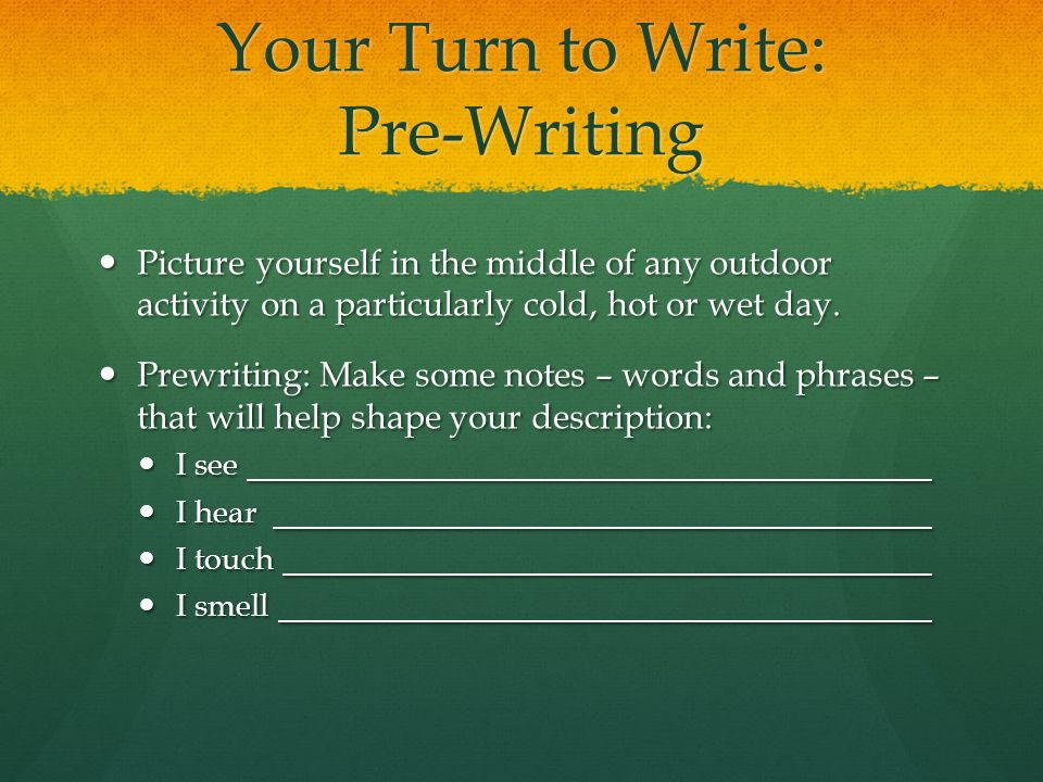 Your Turn to Write: Pre-Writing