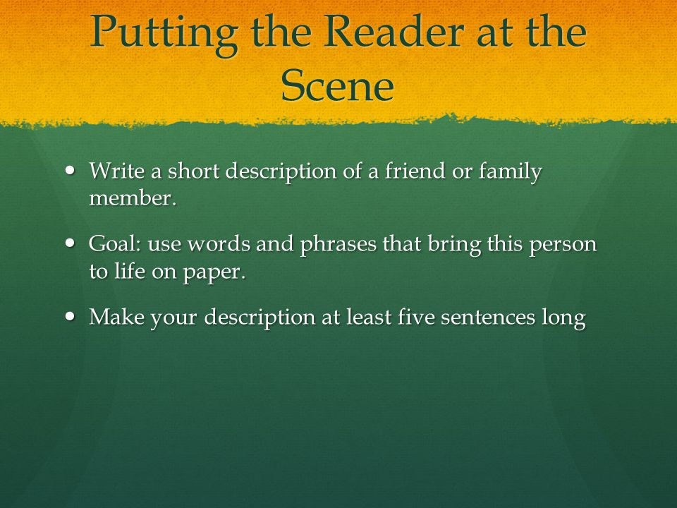Putting the Reader at the Scene