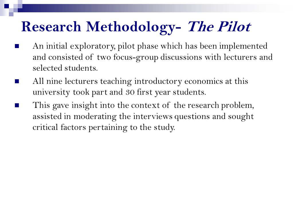 Research Methodology- The Pilot
