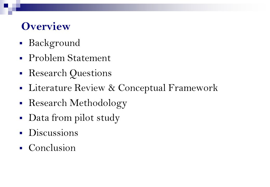 Overview Background Problem Statement Research Questions