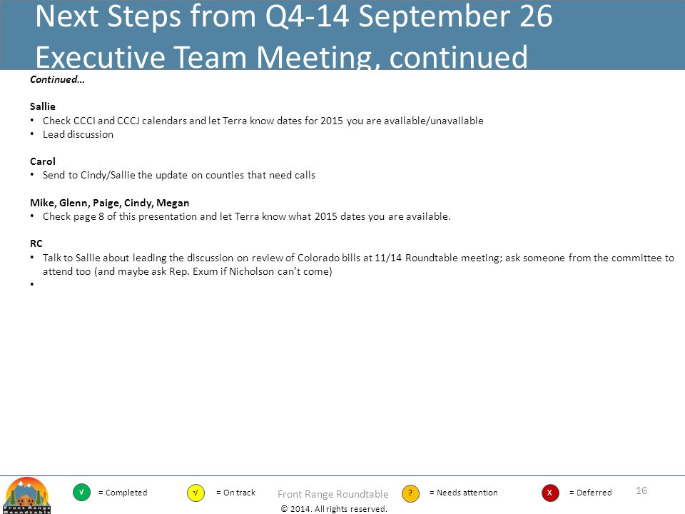 Next Steps from Q4-14 September 26 Executive Team Meeting, continued