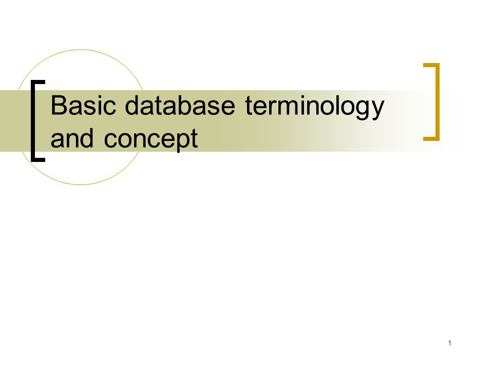 Basic database terminology and concept