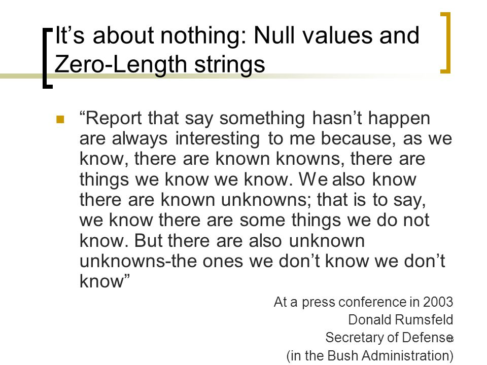 It's about nothing: Null values and Zero-Length strings